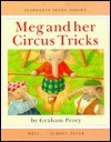 Meg and Her Circus Tricks - Graham Percy