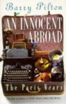An Innocent Abroad: The Paris Years - Barry Pilton