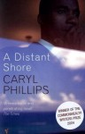 A Distant Shore - Caryl Phillips