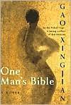 One Man's Bible - Gao Xingjian, Mabel Lee