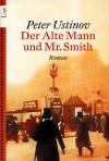 Der Alte Mann Und Mr. Smith - Peter Ustinov