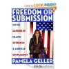 Freedom or Submission: On the Dangers of Islamic Extremism & American Complacency - Pamela Geller
