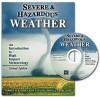 Severe and Hazardous Weather: An Introduction to High Impact Meteorology - Bob Rauber, John Walsh