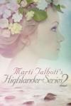 Marti Talbott's Highlander Series 2 - Marti Talbott
