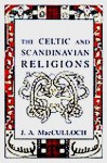 The Celtic and Scandinavian Religions - John Arnott MacCulloch