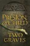 Two Graves: An Agent Pendergast Novel (Agent Pendergast 12) - Lincoln Child, Douglas Preston