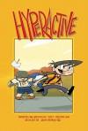 Hyperactive - Scott Christian Sava, Joseph Bergin III