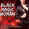 Black Magic Woman (The Others, #4) - Christine Warren, Kate Reading