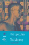 The Speculator & The Meeting - David Greig, Luisa Cunille, John London