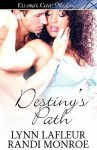 Destiny's Path - Lynn LaFleur, Randi Monroe