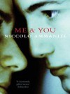 Me and You - Niccolò Ammaniti, Kylee Doust