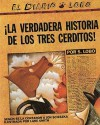 The True Story of the 3 Little Pigs / La Verdadera Historiade los TresCerditos - Jon Scieszka, Lane Smith