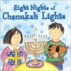 Eight Nights of Chanukah Lights - Dian Curtis Regan
