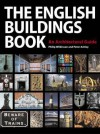 The English Buildings Book - Peter Ashley, Philip Wilkinson
