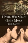 Until We Meet Once More - Josh Lanyon