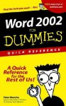 Word 2002 for Dummies Quick Reference - Peter Weverka