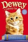 Dewey the Library Cat: A True Story - Vicki Myron, Bret Witter