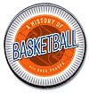 A History of Basketball - Greg Proops