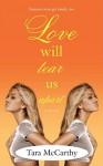 Love Will Tear Us Apart - Tara McCarthy