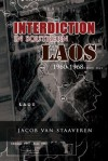 Interdiction in Southern Laos 1960-1968 - Jacob Van Staaveren, Center for Air Force History