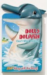 Dolly Dolphin Can't Stop Clicking - Matt Mitter