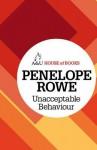 Unacceptable Behaviour - Penelope Rowe