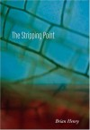The Stripping Point - Brian Henry