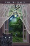 Familiar and Haunting: Collected Stories - Philippa Pearce