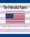 The Federalist Papers Hamilton Study Edition - Alexander Hamilton, John Jay, James Madison
