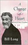 A Change of Heart - Bill Long
