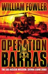 Operation Barras: The SAS Rescue Mission, Sierra Leone 2000 - Will Fowler
