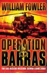 Operation Barras: The SAS Rescue Mission, Sierra Leone 2000 - Will Fowler