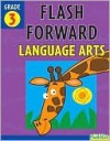Flash Forward Language Arts - Shannon Keeley, Flash Kids