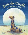 Josie the Giraffe and the Starry Night - Nicola Baxter