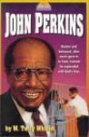 John Perkins - W. Terry Whalin