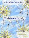 Christmas in July - Alexandra Lanc