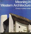 Meaning in Western Architecture - Christian Norberg-Schulz