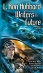 L. Ron Hubbard Presents Writers of the Future 26. - K.D. Wentworth