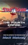 The Fourth Empire (Starhawk) - Mack Maloney