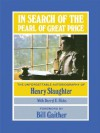 In Search of the Pearl of Great Price - Henry Slaughter, Darryl E. Hicks, Bill Gaither