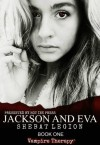 Jackson and Eva (Vampire Therapy) - Shebat Legion