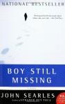 Boy Still Missing: A Novel - John Searles