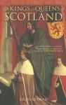 The Kings & Queens of Scotland - Richard Oram