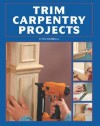 Trim Carpentry Projects - Chris Marshall