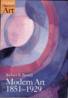 Modern Art 1851-1929: Capitalism and Representation (Oxford History of Art) - Richard R. Brettell