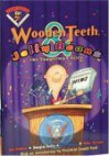 Wooden Teeth & Jelly Beans: The Tupperman Files - Ray Nelson Jr., Ben Adams, Douglas Kelly, Mike McLane