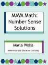 Mava Math: Number Sense Solutions - Marla Weiss