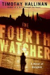 The Fourth Watcher - Timothy Hallinan