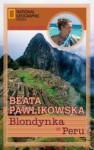 Blondynka w Peru - Beata Pawlikowska