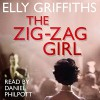 The Zig Zag Girl - Elly Griffiths, Daniel Philpott